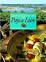 Saveurs et terroirs des Pays-de-Loire par Lamboley