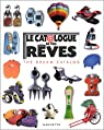 Le Catalogue de vos rêves : The Dream Catalog par Marchand