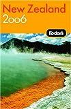 Fodor's New Zealand, Fodor's Travel Publications, Inc. Staff, 1400014735