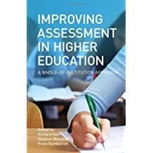 Improving Assessment in Higher Education: A Whole-of-Institution Approach