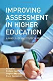 Improving Assessment in Higher Education