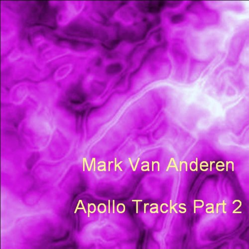 Apollo Tracks - Part 2