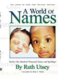 A World of Names, Ruth Utsey, 1420871935