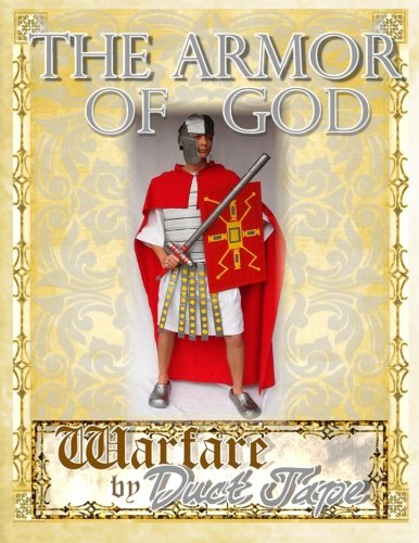 The Armor of God: Warfare by Duct -