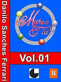 Mahou Tias: Volume 1 por [Ferrari, Danilo Sanches]