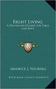Book Right Living: A Discussion Course for Girls and Boys