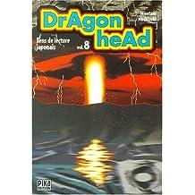 DRAGON HEAD T08