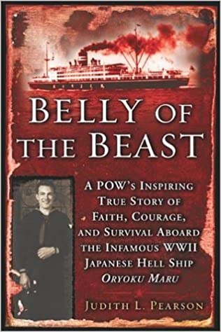 Ilmainen kirja cd-lataus Belly of the Beast: A POW's Inspiring True Story Faith Courage Survival Aboard The Infamous WWII Japanese Hell Ship Oryoku Maru PDF iBook PDB by Judith Pearson
