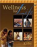 Wellness for Life 9780757511073
