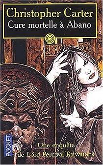 Lord Percival Kilvanock : Cure mortelle à Abano par Jacq