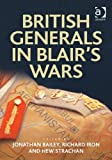 British Generals in Blair's Wars, Stachan, Hew and Iron, Richard, 1409437361