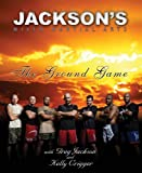 (Jackson's MMA: The Ground Game) By Jackson, Greg (Author) paperback Published on (09 , 2010)