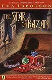 The Star of Kazan, Eva Ibbotson, 0142405825
