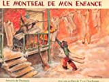 Le Montreal de Mon Enfance, Antonio De Thomasis, 088776343X