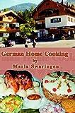 German Home Cooking, Maria Swaringen, 140335295X