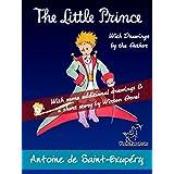 The Little Prince: Unabridged with Large Illustrations - 70th Anniversary Edition (Antoine de Saint-Exupéry et Le Petit Prince)