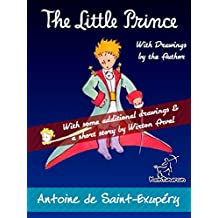 The Little Prince: Unabridged with Large Illustrations - 70th Anniversary Edition (Antoine de Saint-Exupéry et Le Petit Prince)