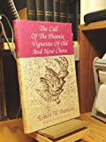 The Call of the Phoenix Vignettes of Old and New China, Robert M. Bartlett, 0914339192