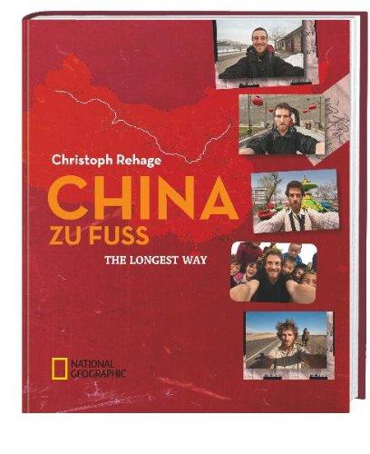 China zu Fuß: The Longest Way