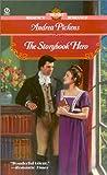 The Storybook Hero, Andrea Pickens, 0451207319