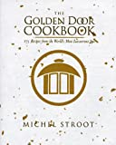 The Golden Door Cookbook, Michel Stroot, 0553061860