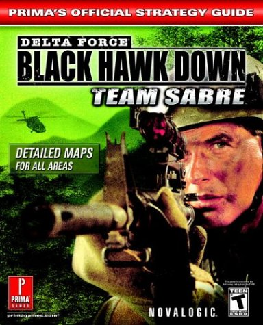 Download Delta Force--Black Hawk Down: Team Sabre (Prima's Official Strategy Guide) pdf