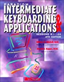 Paradigm Intermediate Keyboarding and Applications : Sessions 61-120, Easelback, William M. Mitchell, Ronald G. Kapper, 0763802050