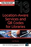 Location-Aware Services and QR Codes for Libraries, Joe Murphy, 155570784X