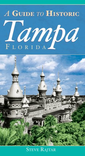 A Guide to Historic Tampa (History & Guide)