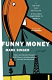 Funny Money, Mark Singer, 0618197273
