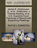 James E. Holshouser, Jr. , et Al. , Petitioners, V. Thomas Bolding, et Al. U. S. Supreme Court Transcript of Record with Supporting Pleadings, Rufus L. Edmisten, 1270695037