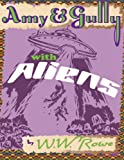 Amy and Gully with Aliens, W. W. Rowe, 1559393289