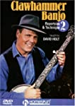 Clawhammer Banjo 2: Repertoire and Te...