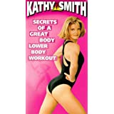 Kathy Smith: Secrets of a Great Body - Lower Body Workout