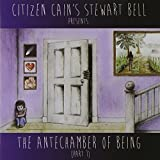 Antechamber of Being.. by Stewart Bell