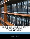 Grundriss der Geschichte der Griechischen Philosophie, Eduard Zeller, 1142725391