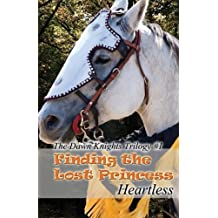 Finding the Lost Princess: The Dawn Knights Trilogy