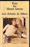img - for Para Los Dioses Turcos book / textbook / text book