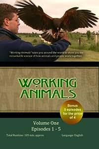 WORKING ANIMALS: Volume One