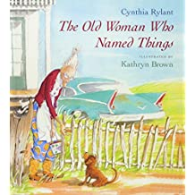 The Old Woman Who Named Things (Turtleback School & Library Binding Edition)