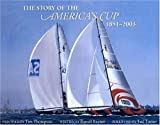 The Story of the America's Cup, 1851-2003, Ranulf Rayner, 1894622413