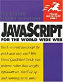 Javascript for the World Wide Web (Visual QuickStart Guide)