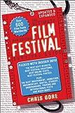 The Ultimate Film Festival Survival Guide, Chris Gore, 1580650325