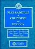 Free Radicals in Chemistry and Biology, Lazar, Milan and Klimo, Viliam, 0849353874