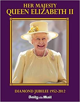 Book Her Majesty Queen Elizabeth...The Diamond Jubilee