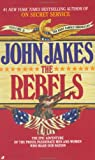 The Rebels, John Jakes, 0515092061