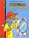J'aime lire : L'Espionne joue à l'espion par Murail