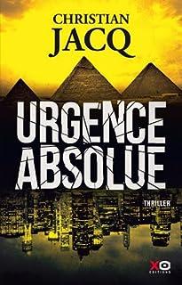 Urgence absolue, Jacq, Christian