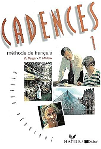 Cadences Bd 1 Livre De L Eleve Dominique Berger Regine
