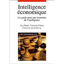 Intelligence economique (l') guide économie intel